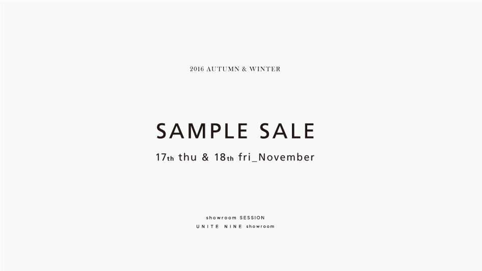 2016AW SAMPLE SALE