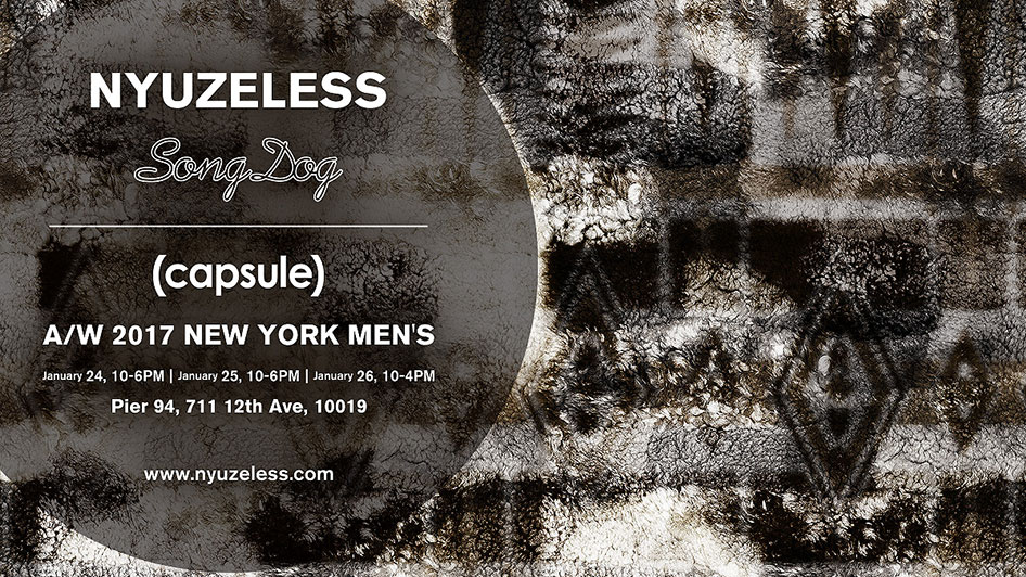 NYUZELESS 17AW EXHIBITION @(capsule)NEW YORK MEN'S trade show