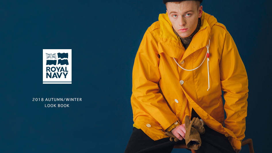 ROYAL NAVY: 2018 AUTUMN/WINTER LOOK BOOK UP DATE