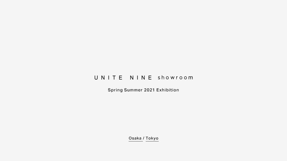 UNITE NINE showroom 2021 Spring Summer Exhibition